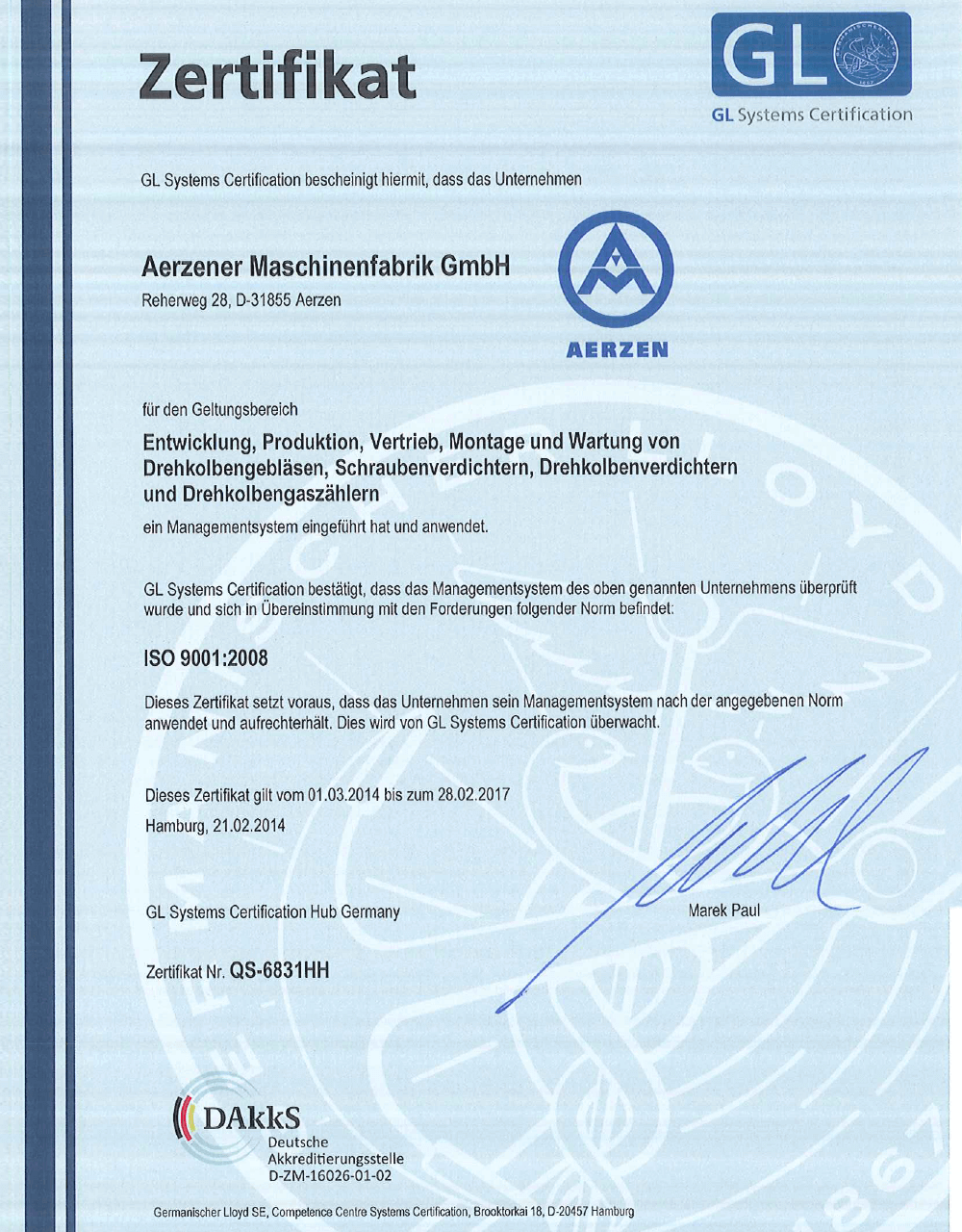 The quality orientation certificated acc. to DIN ISO 9001
